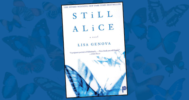 "SPOILER ALERT: this book review discusses plot points of the book ""Still Alice"""